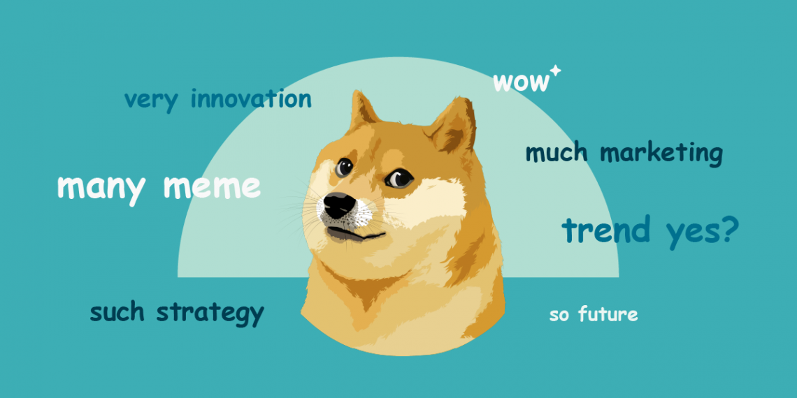 Meme marketing – an innovative way to engage your customers