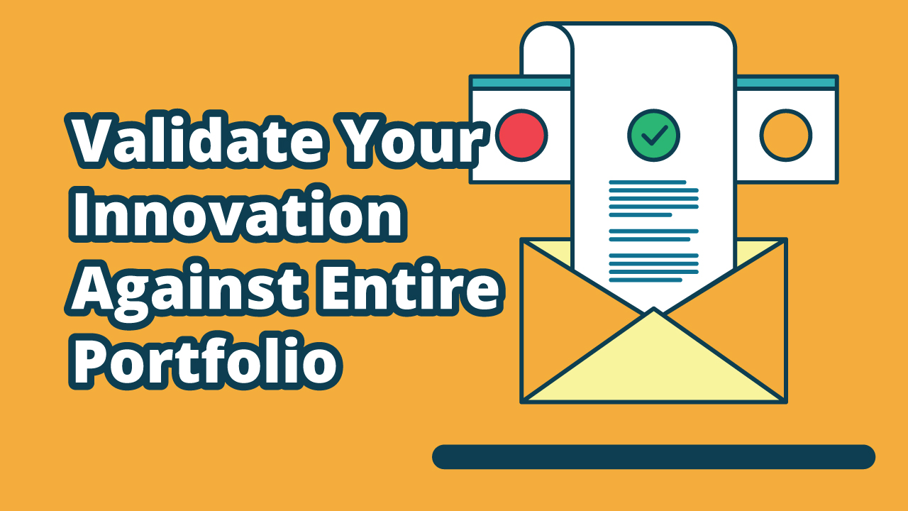Innovation Cloud Enterprise Innovations - Validate Your Innovation Against Entire Portfolio